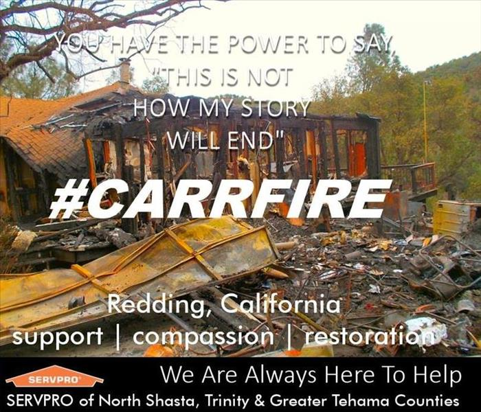 Fire Damage The Carr Fire and SERVPRO